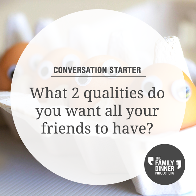 What 2 Qualities Do You Want All Your Friends to Have? - ES